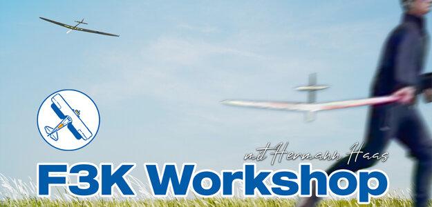 F3K Workshop mit Hermann Haas